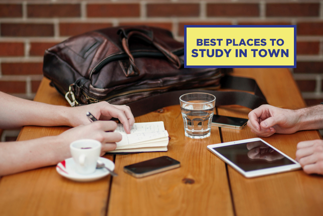 BEST PLACES TO STUDY IN TOWN
