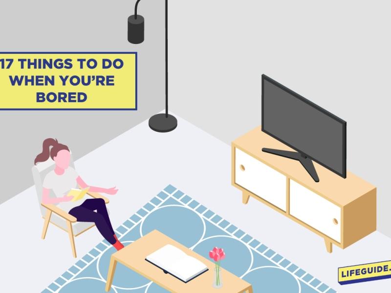 17 Activities When Bored